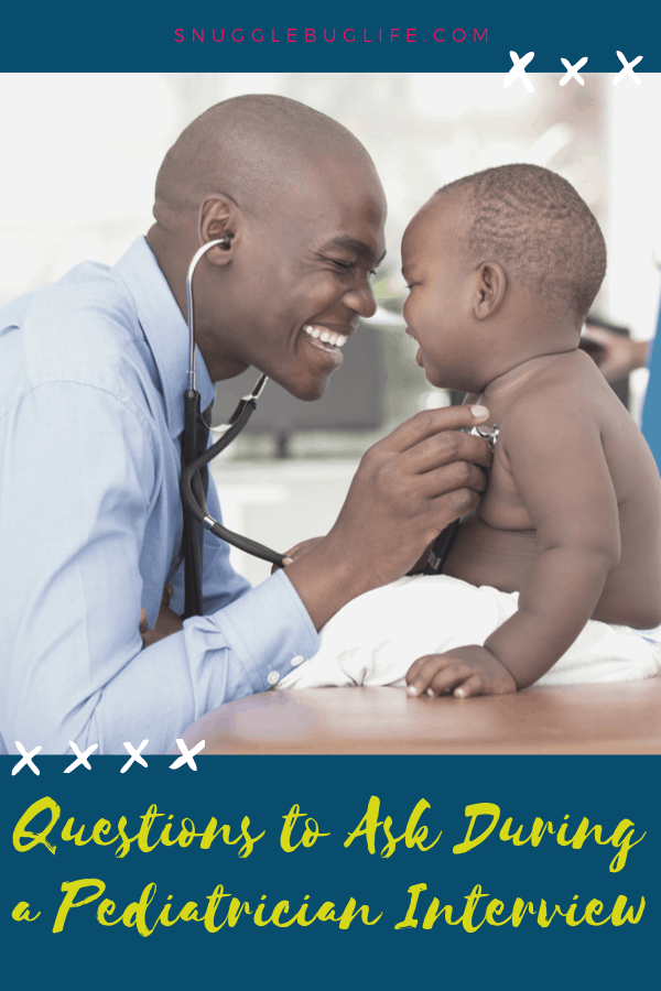 Questions to Ask During a Pediatrician Interview